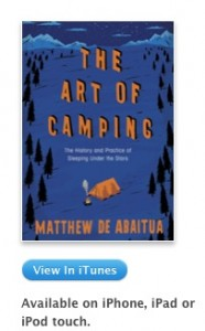 Buy the Art of Camping by Matthew De Abaitua for your iPad, iPod touch at Apple's iStore