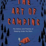 Cover of Matthew De Abaitua's camping book the Art of Camping